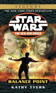 Balance Point: Star Wars Legends (The New Jedi Order) ebook by Kathy Tyers