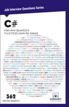 C# Interview Questions You'll Most Likely Be Asked ebook by Vibrant Publishers