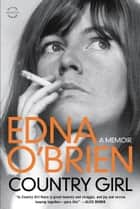 Country Girl ebook by Edna O'Brien