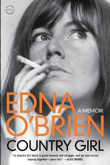 Country Girl - A Memoir ebook by Edna O'Brien