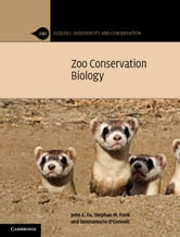 Zoo Conservation Biology ebook by Fa, John E.