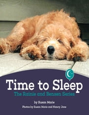 Time to Sleep: The Rainie and Bensen Series ebook by Susan Marie