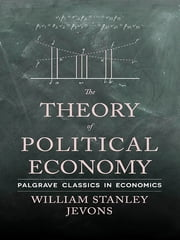 The Theory of Political Economy ebook by William Stanley Jevons