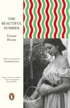 The Beautiful Summer ebook by Cesare Pavese
