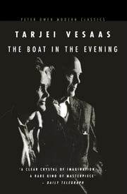 The Boat in the Evening ebook by Tarjei Vesaas,Elizabeth Rokkan