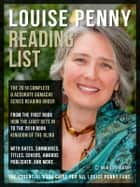 Louise Penny Reading List - Series Reading List Of All Louise Penny Books, complete Reading Order of Chief Inspector Armand Gamache Series (updated 2018) ebook by Mobile Library