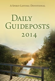 Daily Guideposts 2014 ebook by Guideposts Editors