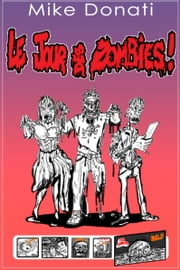 Le jour des zombies ebook de Mike Donati