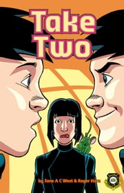 Take Two ebook by Jane A C West,Roger Hurn,Anthony Williams