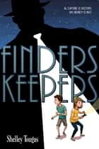 Finders Keepers ebook by Shelley Tougas