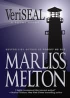 VeriSEAL - A Navy SEAL Short Story ebook by Marliss Melton