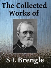 The Collected Works of SL Brengle ebook by Samuel Logan Brengle
