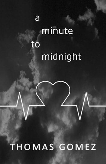 A Minute to Midnight eBook by Thomas Gomez