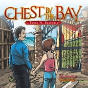 CHEST BY THE BAY ebook by Tessa N. Beauchat