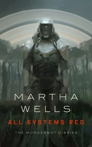 All Systems Red ebook by Martha Wells