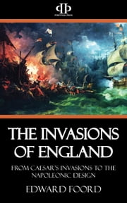 The Invasions of England