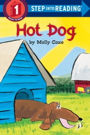Hot Dog ebook by Molly Coxe, Molly Coxe