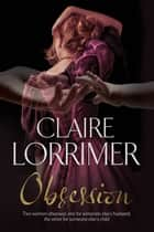 Obsession ebook by Claire Lorrimer