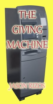 The Giving Machine ebook by Jason Rizos