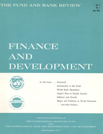 Finance & Development, June 1964 ebook by International Monetary Fund. External Relations Dept.