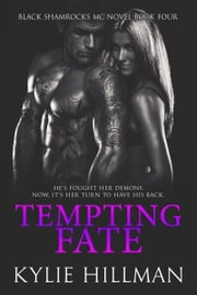 Tempting Fate ebook by Kylie Hillman