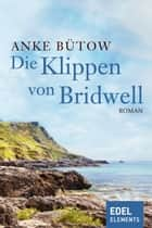 Die Klippen von Bridwell ebook by Anke Bütow