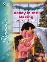 Daddy in the Making ebook by Sharon De Vita