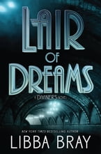 Lair of Dreams, A Diviners Novel
