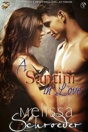 A Santini in Love ebook by Melissa Schroeder
