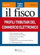 Profili tributari del commercio elettronico ebook by AA. VV.