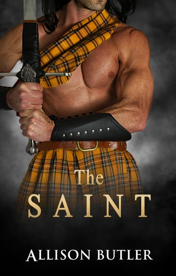 The Saint ebook by Allison Butler