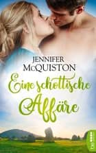 Eine schottische Affäre eBook by Jennifer McQuiston, Sabine Schilasky