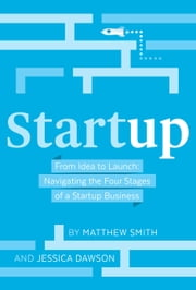 Startup ebook by Matthew Smith, Jessica Dawson