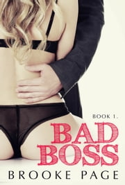 Bad Boss - An Office Romance ebook by Brooke Page