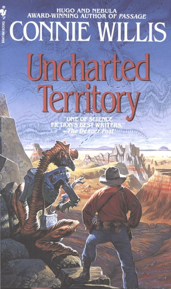Uncharted Territory ebook by Connie Willis