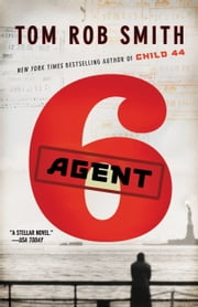 Agent 6 ebook by Tom Rob Smith