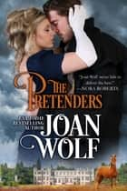 The Pretenders ebook by Joan Wolf