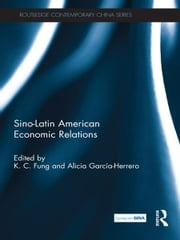 Sino-Latin American Economic Relations ebook by K.C. Fung,Alicia Garcia Herrero
