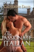 The Passionate Italian ebook by Catherine Dane
