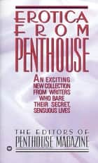 Erotica from Penthouse ebook by Marco Vassi, Edward Springer