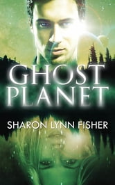 Ghost Planet ebook by Sharon Lynn Fisher