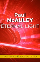 Eternal Light ebook by Paul McAuley