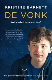 De vonk ebook by Kristine Barnett, Edzard Krol
