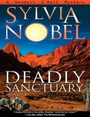 Deadly Sanctuary ebook by Nobel, Sylvia