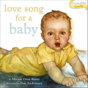 Love Song for a Baby - with audio recording ebook by Dan Andreasen,Marion  Dane Bauer