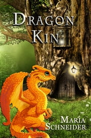 DragonKin ebook by Maria Schneider
