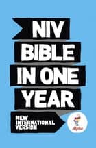 NIV Alpha Bible In One Year ebook by New International Version