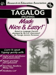 Tagalog (Pilipino) Made Nice & Easy ebook by The Editors of REA