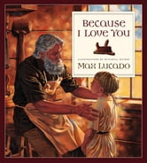 Because I Love You ebook by Max Lucado