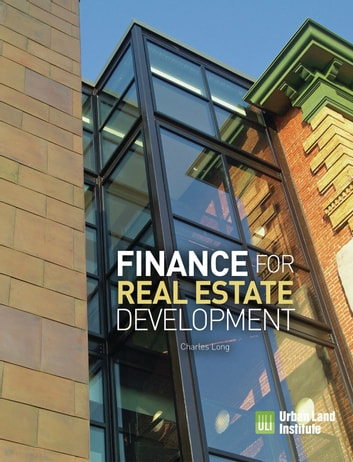 Finance for real estate development ebook by charles long finance for real estate development ebook by charles long fandeluxe Image collections